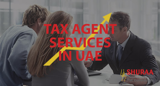 Tax Agent Services in Dubai | Tax Agent Registration UAE