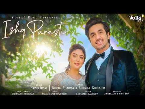 Ishq Parasti Yasser Desai Music Video Free Download