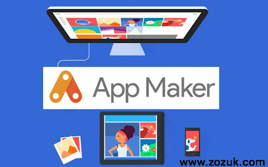 Google App Maker - Building Android App Made Easy - G Suite - ZOZUK