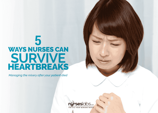 5 Effective Ways How Nurses Can Survive Heartbreaks • Nurseslabs