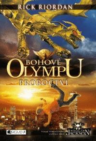Proroctví (Bohové Olympu, # 1)