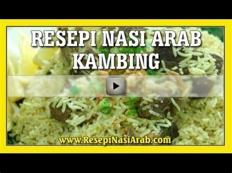resepi nasi arab kambing youtube