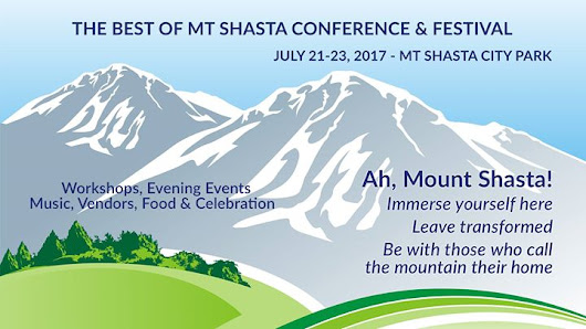 It's Happening - The Best of Mt Shasta - July 21 to 23