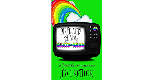 Heather B's review of Desperately Seeking Sixty-Nine (The Green Room Chronicles #1)