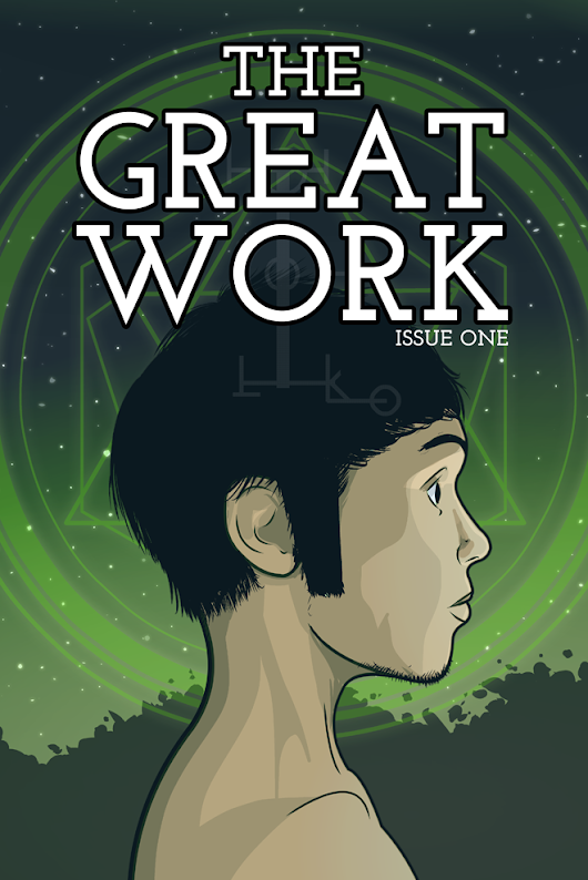 The Great Work - Issue #1