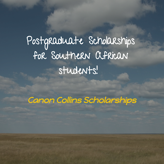 Canon Collins Scholarships for Postgraduate Study