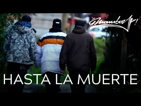 MAMBORAP - Hasta La Muerte [Video] (Chile) | 2016