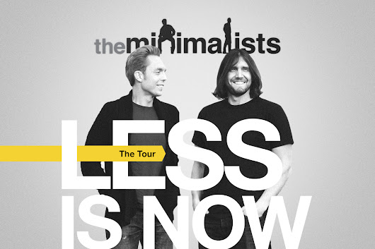 Less Is Now Tour 2017: First Leg | The Minimalists