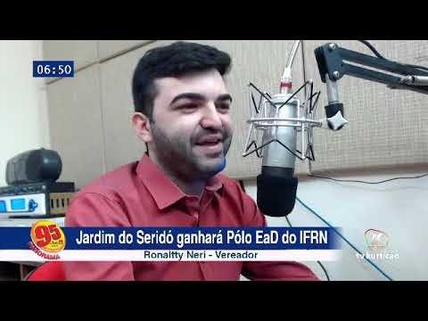 Programa Panorama 95 entrevista Vereador Ronaltty Neri sobre o Polo EaD do IFRN em Jardim do Seridó