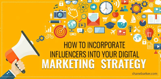 Should your Digital Marketing Strategy Include Influencers?