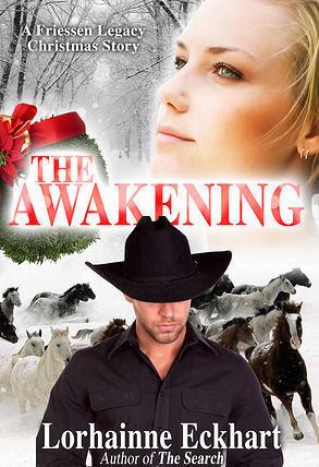 The Awakening (The Friessen Legacy, #4)