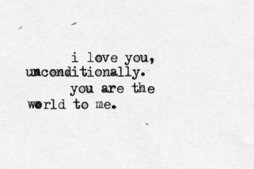 I Love You Unconditionally Quotes Tumblr Happy Love Quotes