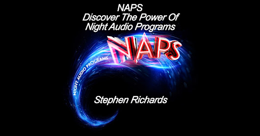 NAPS: Discover the Power of Night Audio Programs (Unabridged) by Stephen Richards - Download NAPS: Discover the Power of Night Audio Programs (Unabridged) in iTunes