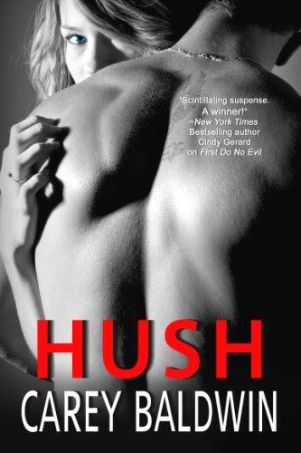 Hush (A Tangleheart Romantic Suspense) by Carey Baldwin