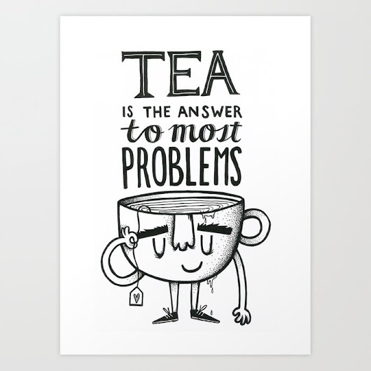 Tea quote Art Print