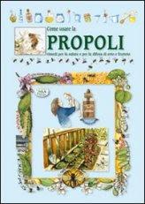 Come Usare la Propoli