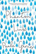 Title: Phantom Limbs, Author: Paula Garner