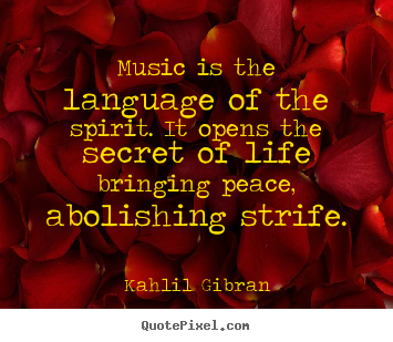 Design Picture Quotes About Life Music Is The Language Of The