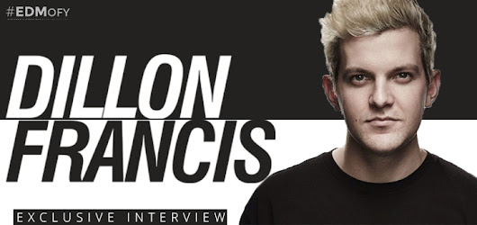 Exclusive Interview with Dillon Francis