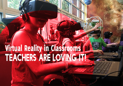Virtual Reality in Classrooms - Teachers Are Loving It!