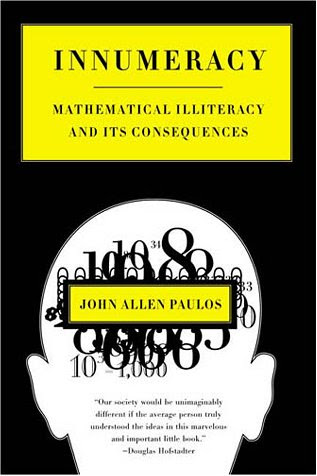 John Allen Paulos, Innumeracy: Mathematical Illiteracy and its Consequences