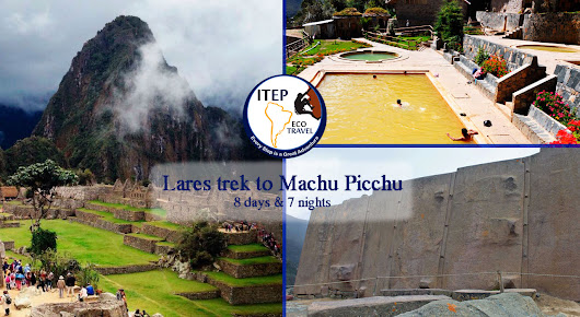 Lares Trek, Cusco and Sacred Valley 8 days