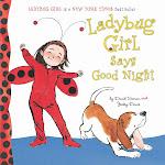 Ladybug Girl Says Good Night [Book]