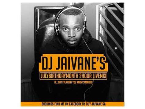 amapiano house  dj jaivane  julybirthdaymonth
