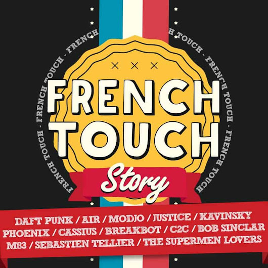 French Touch | French Touch Story – 2014 | 12+ | Potoclips.com
