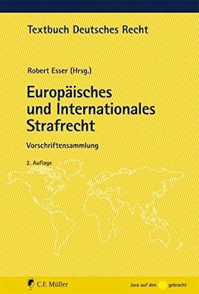 [pdf]Europäisches und Internationales Strafrecht: Vorschriftensammlung (Textbuch Deutsches Recht)_3811496549_drbook.pdf