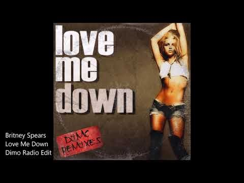 Britney Spears - Love Me Down (Dimo Radio Remix)