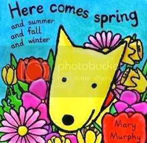 Here Comes Spring...and Summer and Fall and Winter