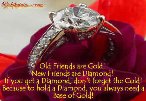 Old Friends Are Gold And New Friends Are Diamond Inspirational
