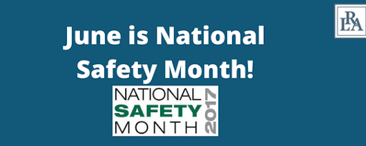 June is National Safety Month | Attorney Robert Armstrong | Wilmington