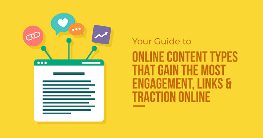 7 Content Types That Gain the Most Engagement & Links - Search Engine Journal