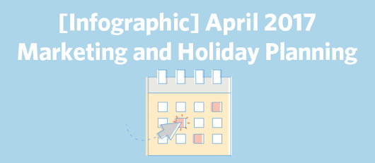 April 2017 Marketing and Holiday Planning | Constant Contact