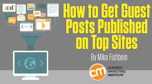 How to Get Guest Posts Published on Top Sites