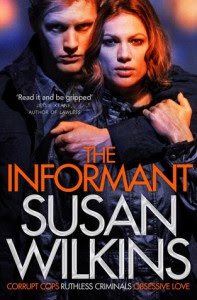 The Informant - Susan Wilkins