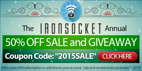 IronSocket Blog - Save 50% Off VPN and a Chance to Win a Free IronSocket Subscription -