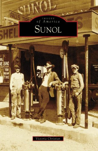 Sunol (Images of America: California)