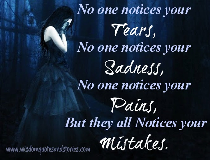 Everyone Notices Your Mistakes Wisdom Quotes Stories