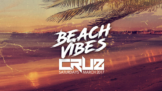 Beach Vibes CRUZ DJ Sets Sat March 25th at Seacrets