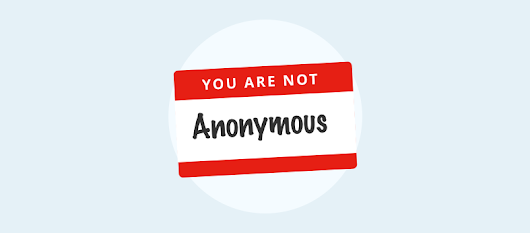I Am Anonymous When I Use a VPN – 10 Myths Debunked