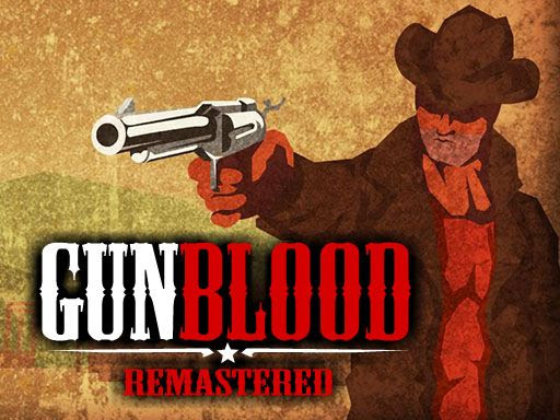 GunBlood Remastered | unblocked games 77 at school | Pinterest