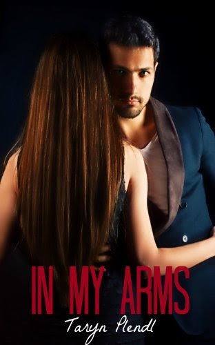 In My Arms (Philadelphia Series) by Taryn Plendl