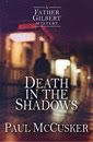 Death in the Shadows (A Father Gilbert Mystery)