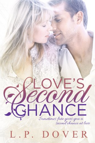 Love's Second Chance (Second Chances Series) by L.P. Dover