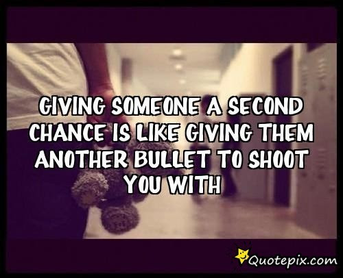 Quotes About Giving Chances To Someone 30 Quotes