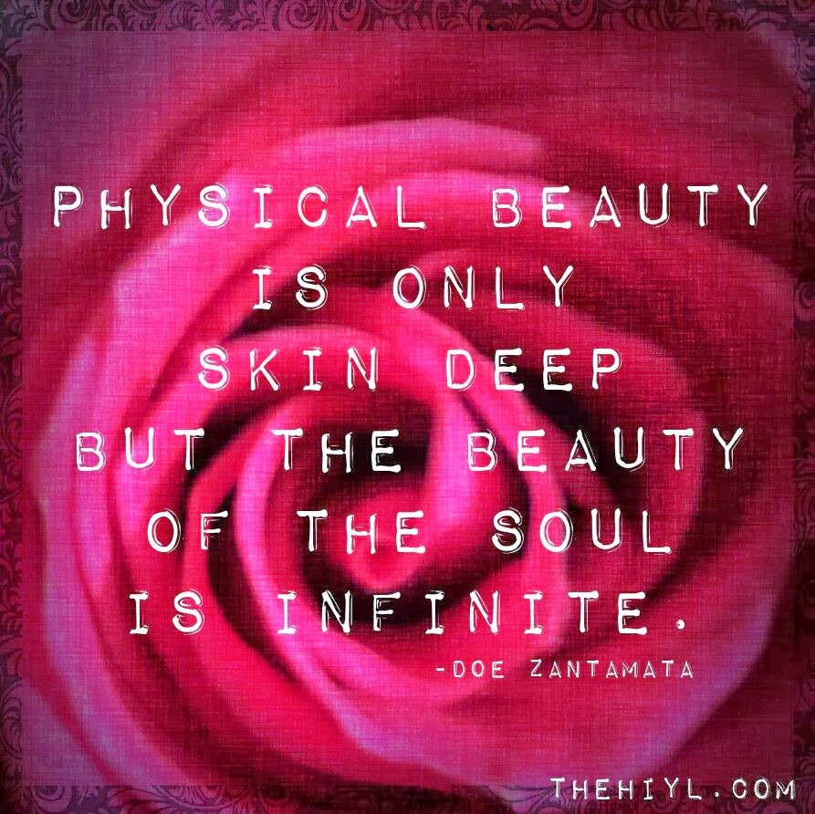 Quotes About Beauty Is Only Skin Deep 31 Quotes