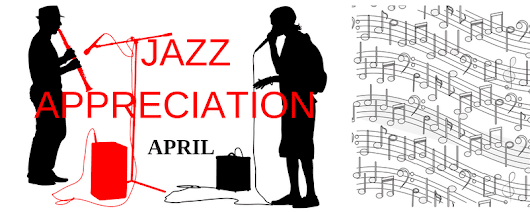 April is Jazz Appreciation Month - Islandwide Events